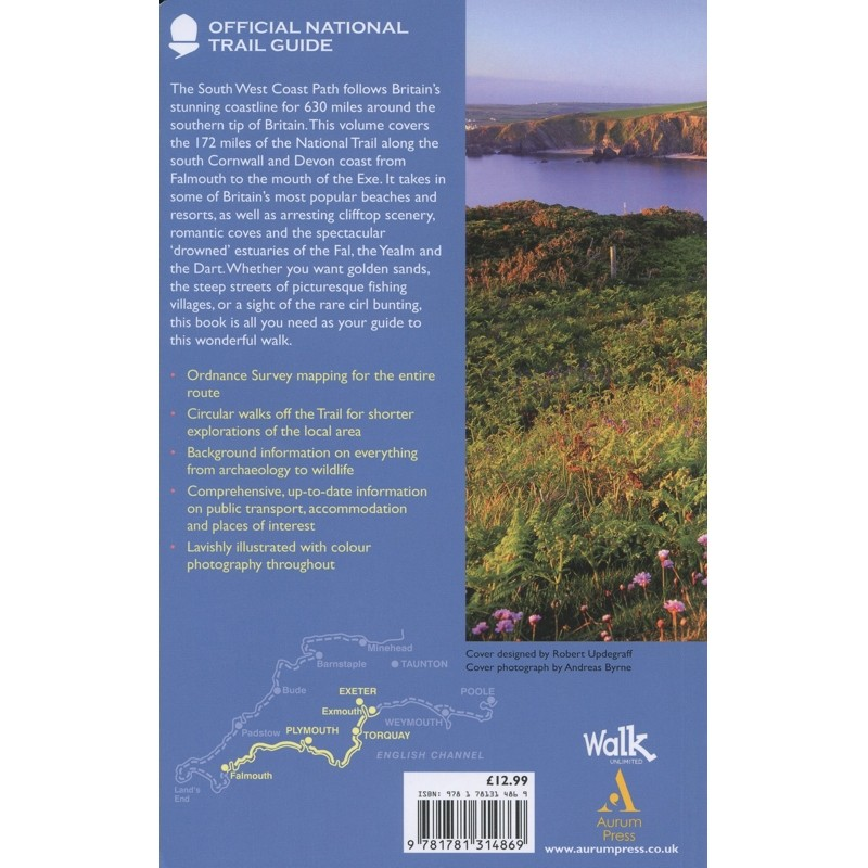 South West Coast Path: Falmouth to Exmouth: Official National Trail Guide 10 by Aurum Press