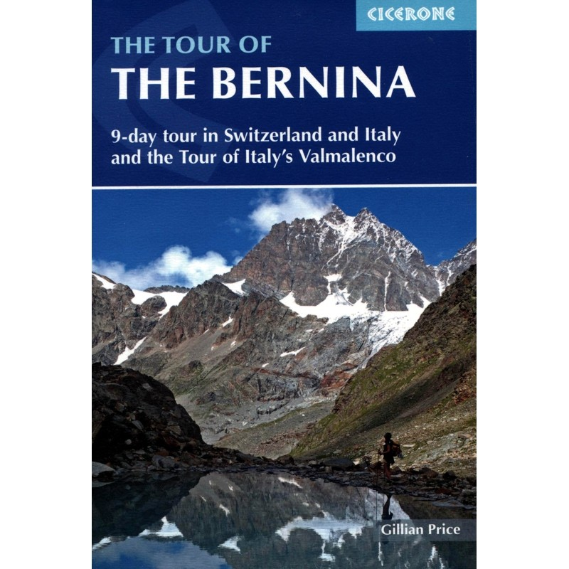 The Tour of The Bernina by Cicerone