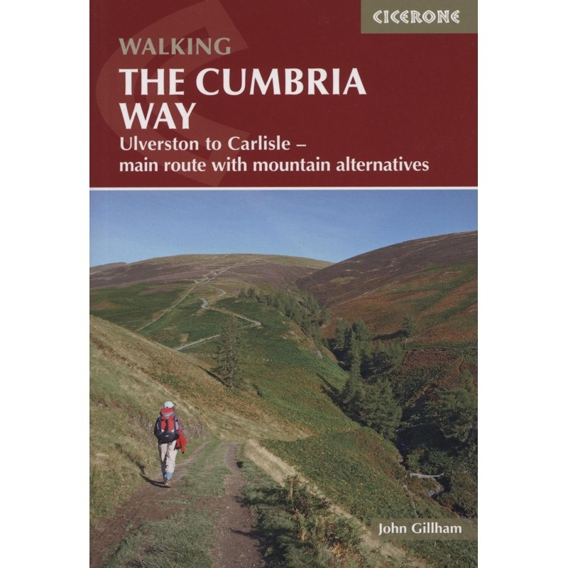 Walking the Cumbria Way: Ulverston to Carlisle by Cicerone