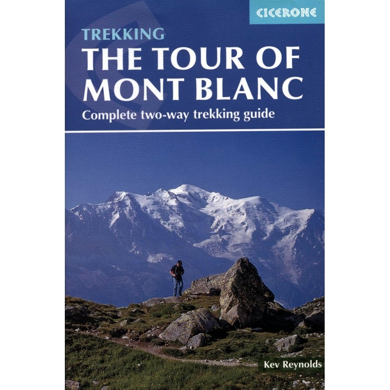 Trekking the Tour of Mont Blanc by Cicerone