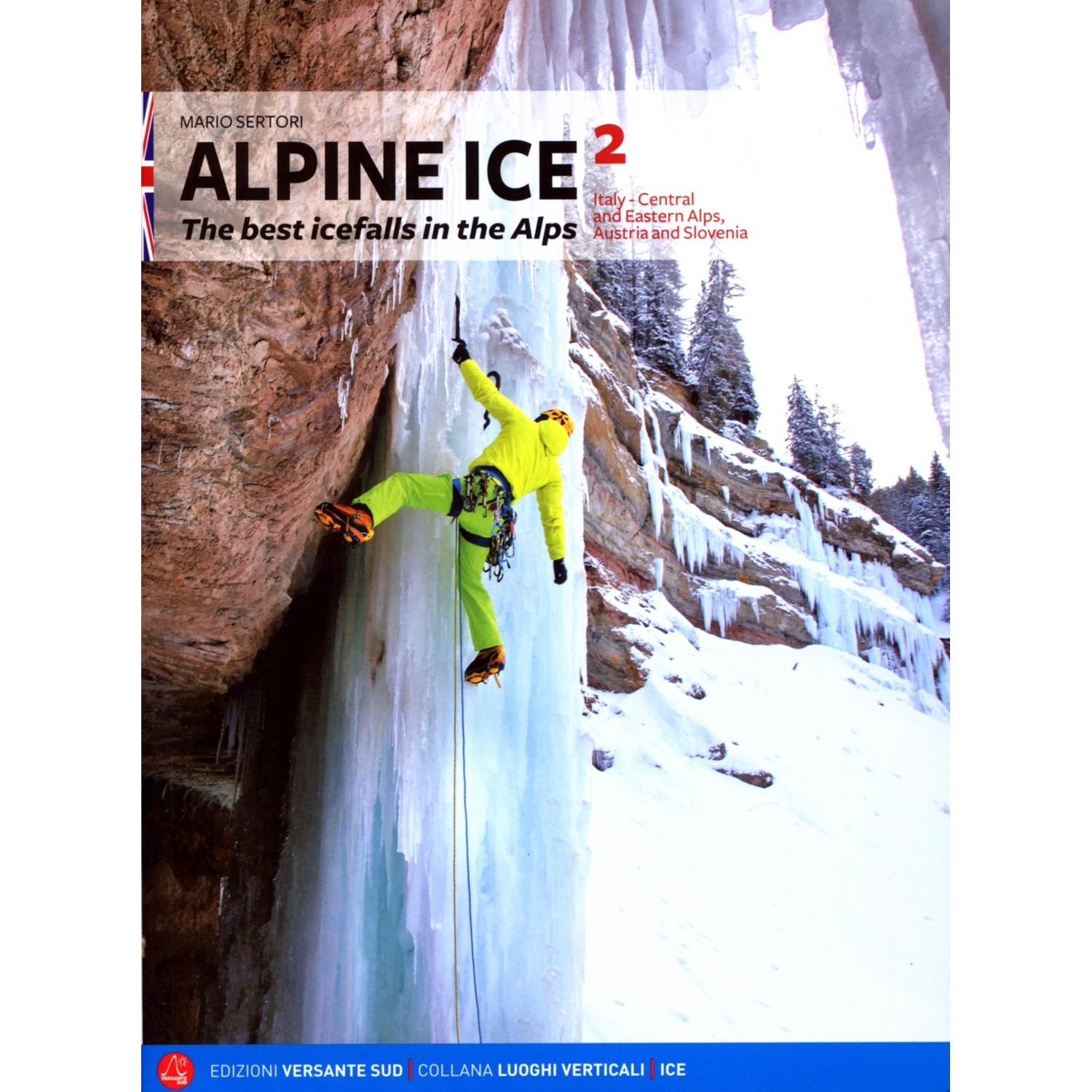 Alpine Ice 2: The best icefalls in the Alps