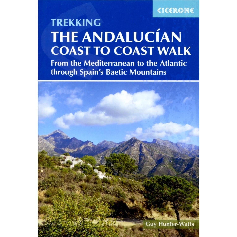 The Andalucian Coast to Coast Walk: Cicerone