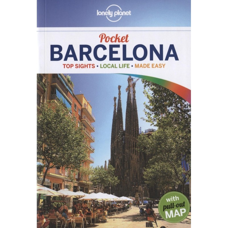 Pocket Barcelona: Top Sights - Local Life - Made Easy by Lonely Planet