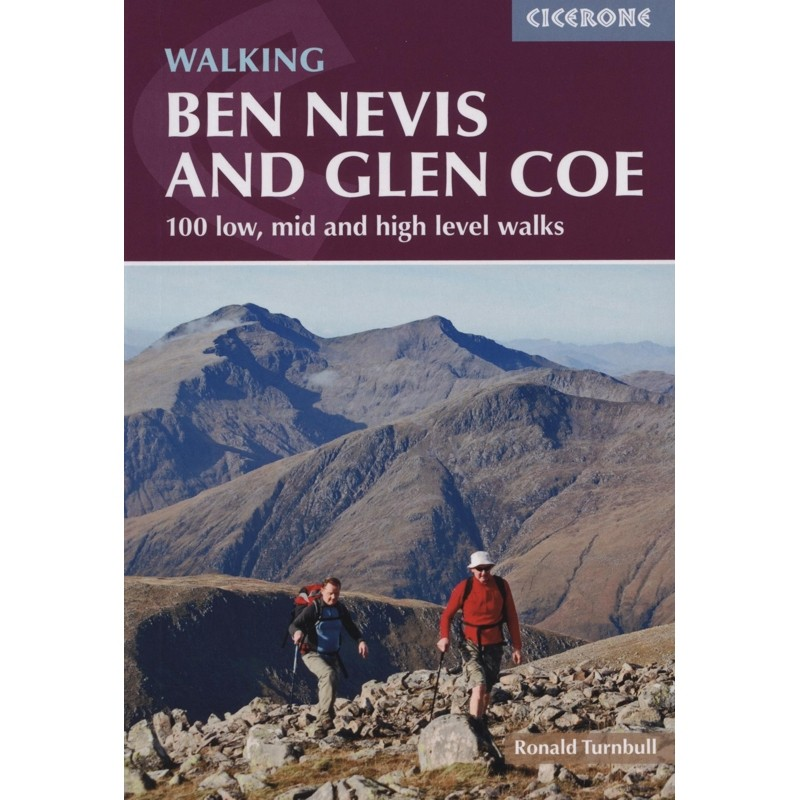 Ben Nevis and Glen Coe: 100 low mid and high level walks