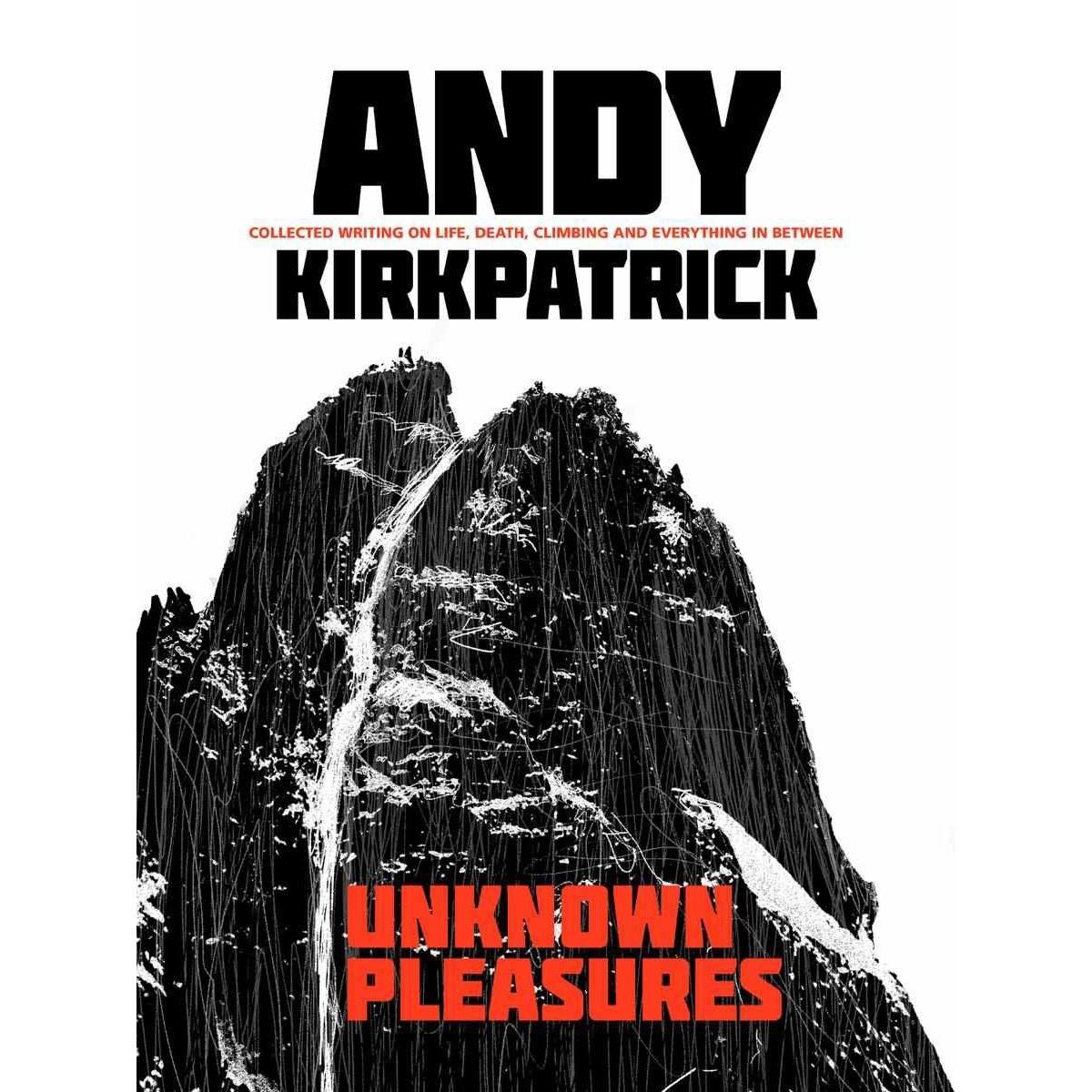 Unknown Pleasures; Andy Kirkpatrick