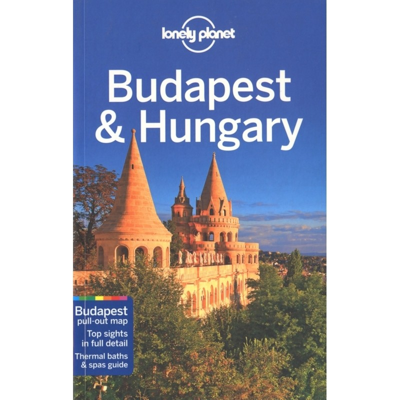 Budapest & Hungary: Lonely Planet Travel Guide