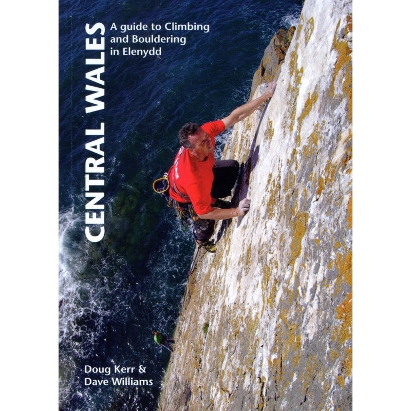 Central Wales: a climber's guide to Elenydd