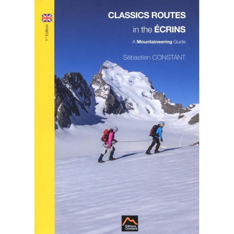 Classic Routes in the Ecrins: a mountaineering guide