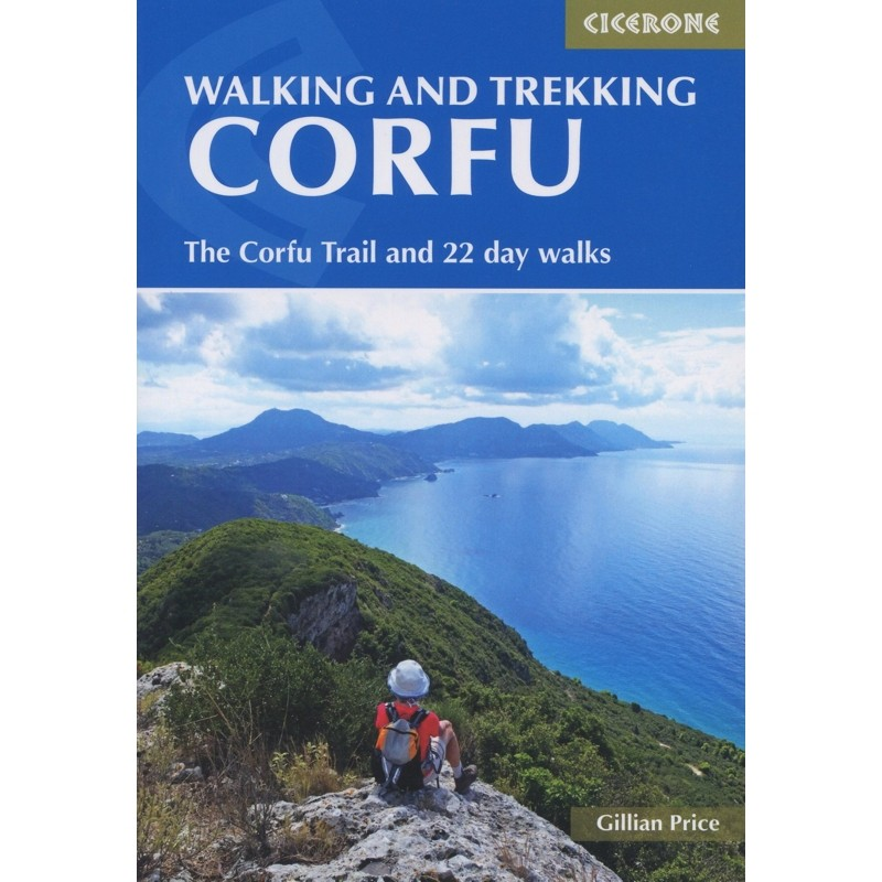 Walking and Trekking on Corfu: The Corfu Trail and 22 day walks by Cicerone