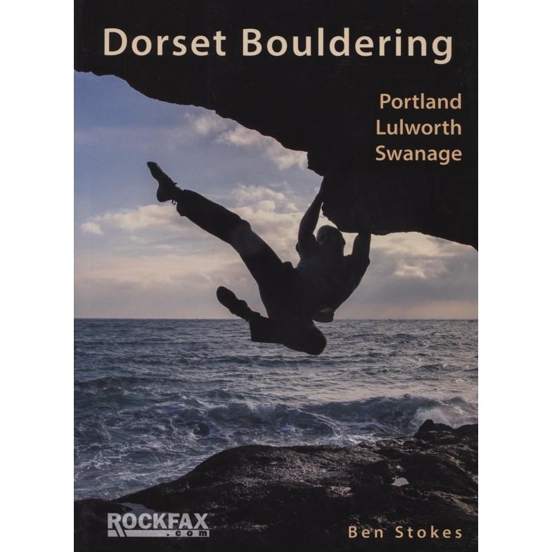 Dorset Bouldering: Portland Lulworth Swanage by Rockfax