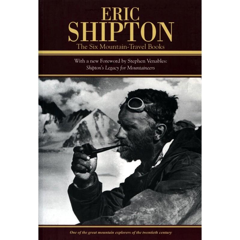 Eric Shipton: The Six Mountain-Travel Books by Baton Wicks