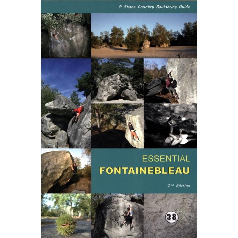 Essential Fontainebleau: Stone Country Bouldering Guide
