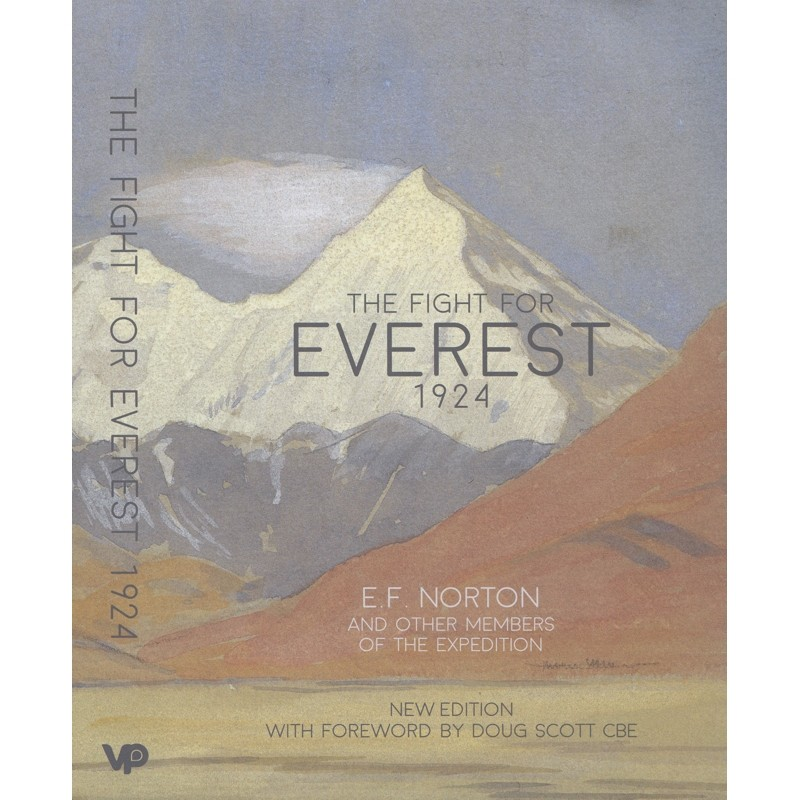 The Fight for Everest 1924 by Vertebrate Publishing
