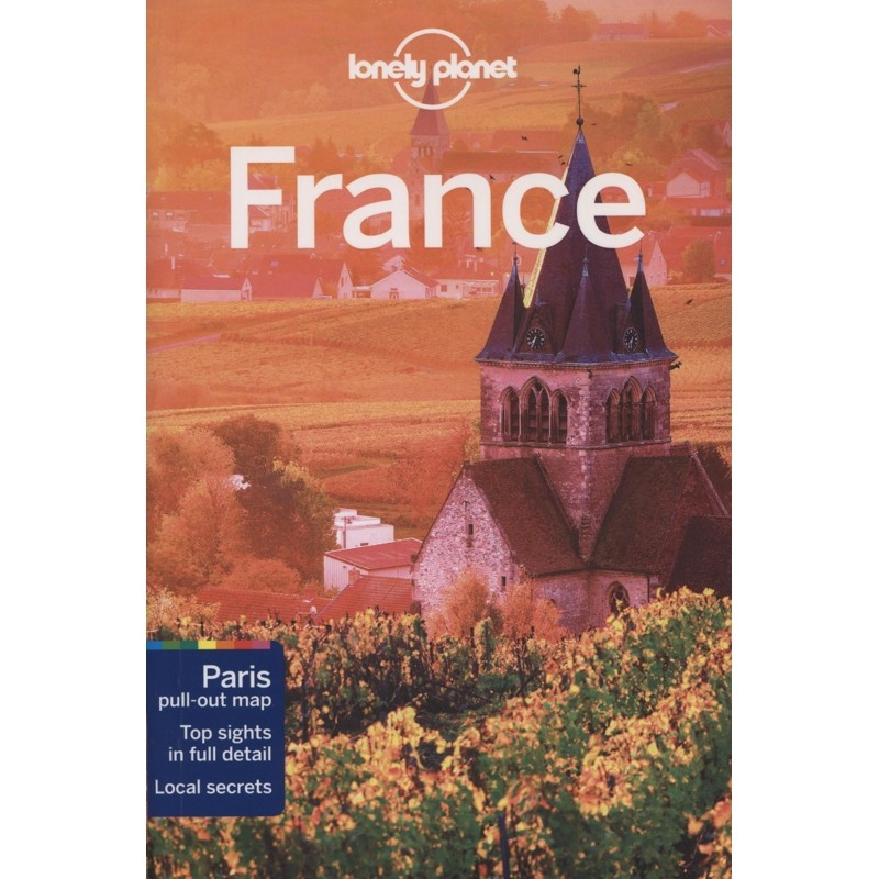 France: Lonely Planet Travel Guide