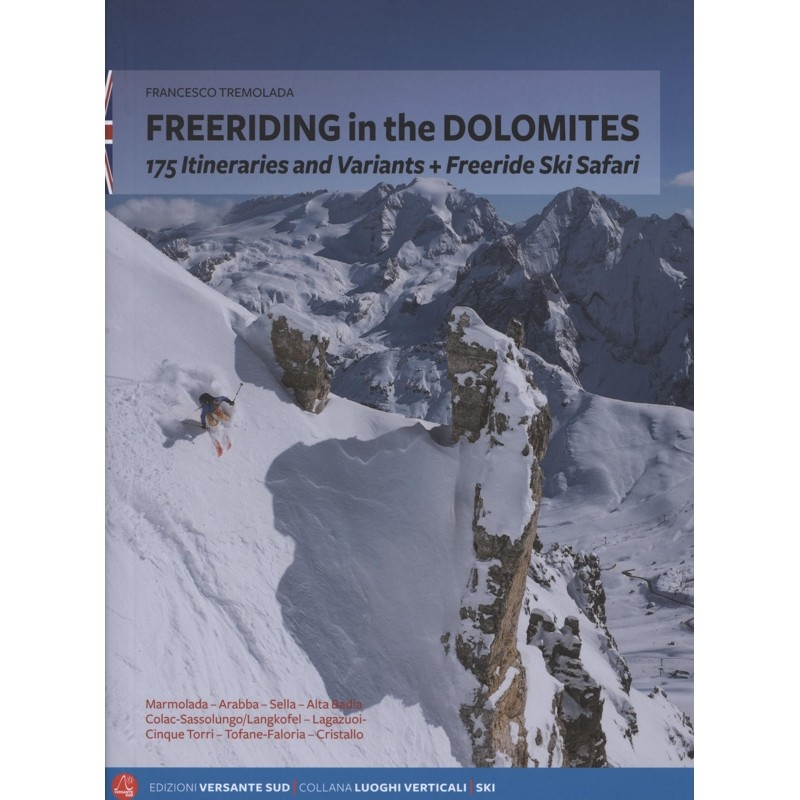 Freeriding in the Dolomites: 175 itineraries