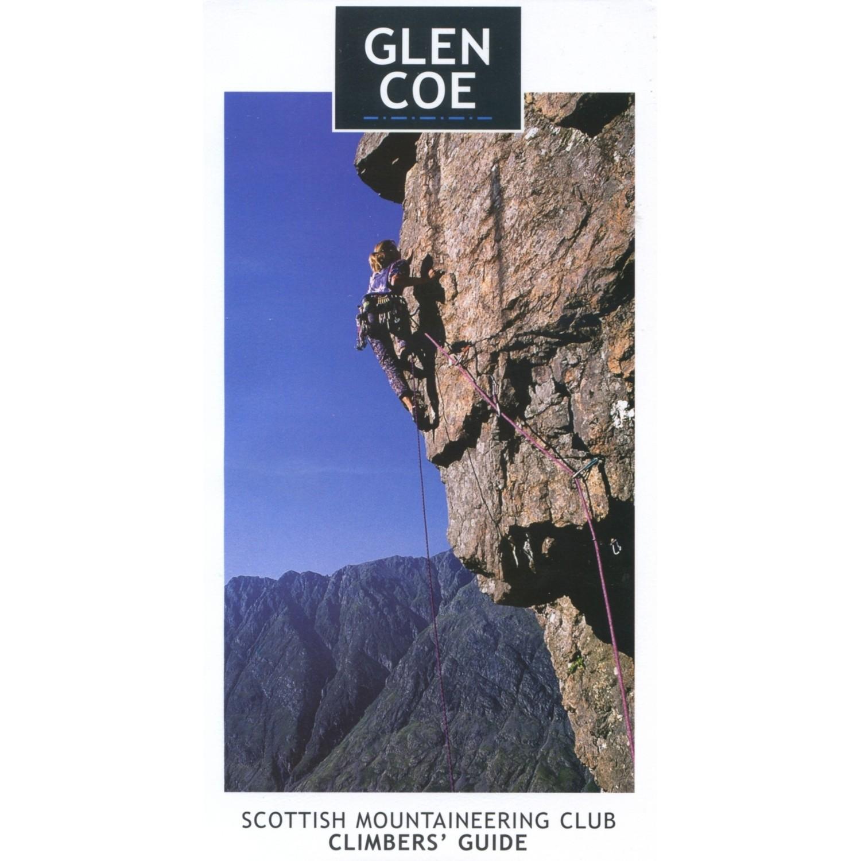 Glen Coe: Rock and Ice Climbs