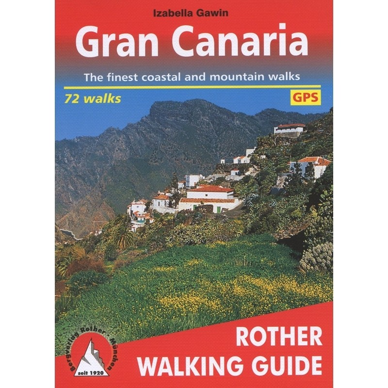Gran Canaria: Walking on a Miniature Continent by Bergverlag Rother