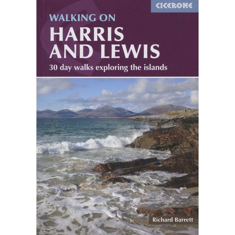 Walking on Harris and Lewis: 30 day walks exploring the islands by Cicerone