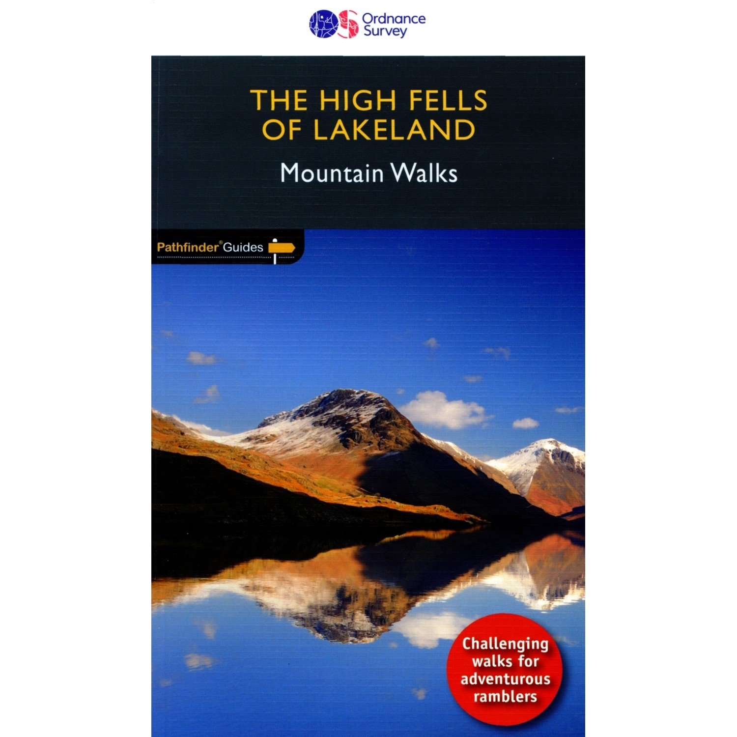 The High Fells of Lakeland: Pathfinder Guide