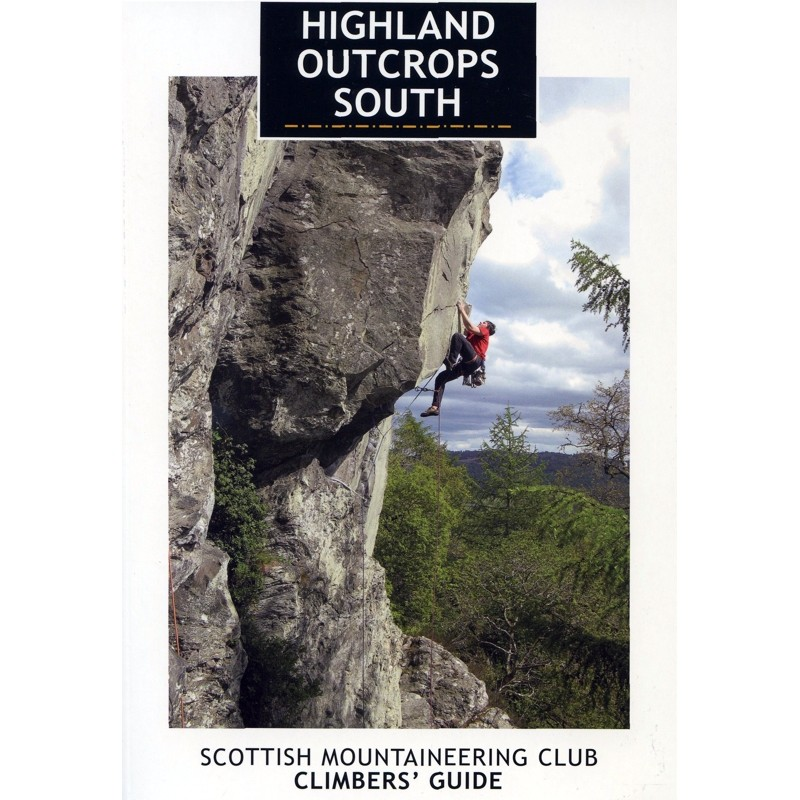 Highland Outcrops South by Scottish Mountaineering Trust