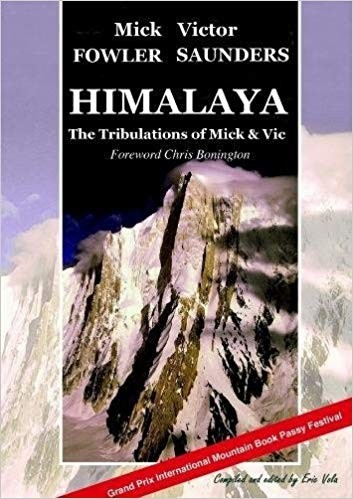 Himalaya: The Tribulations of Mick & Vic