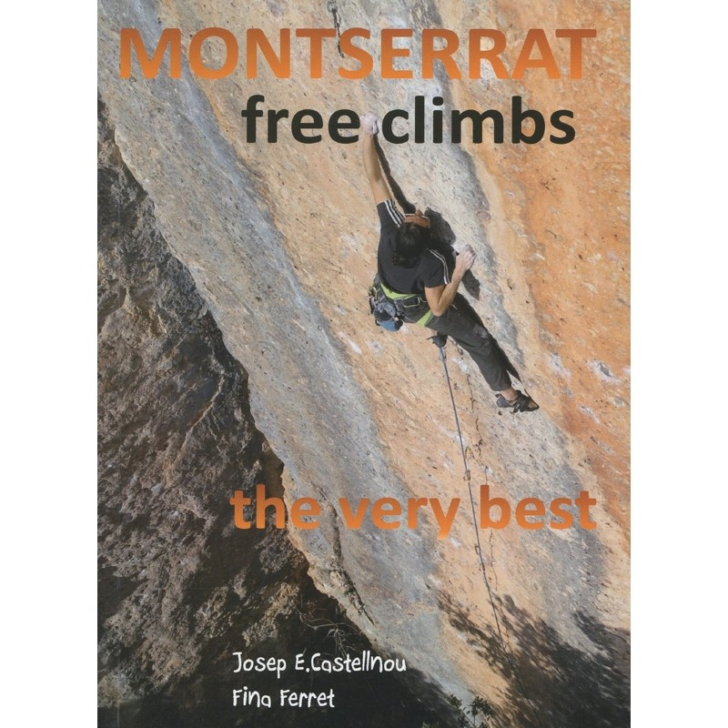 Montserrat Free Climbs: the very best by Books And Maps