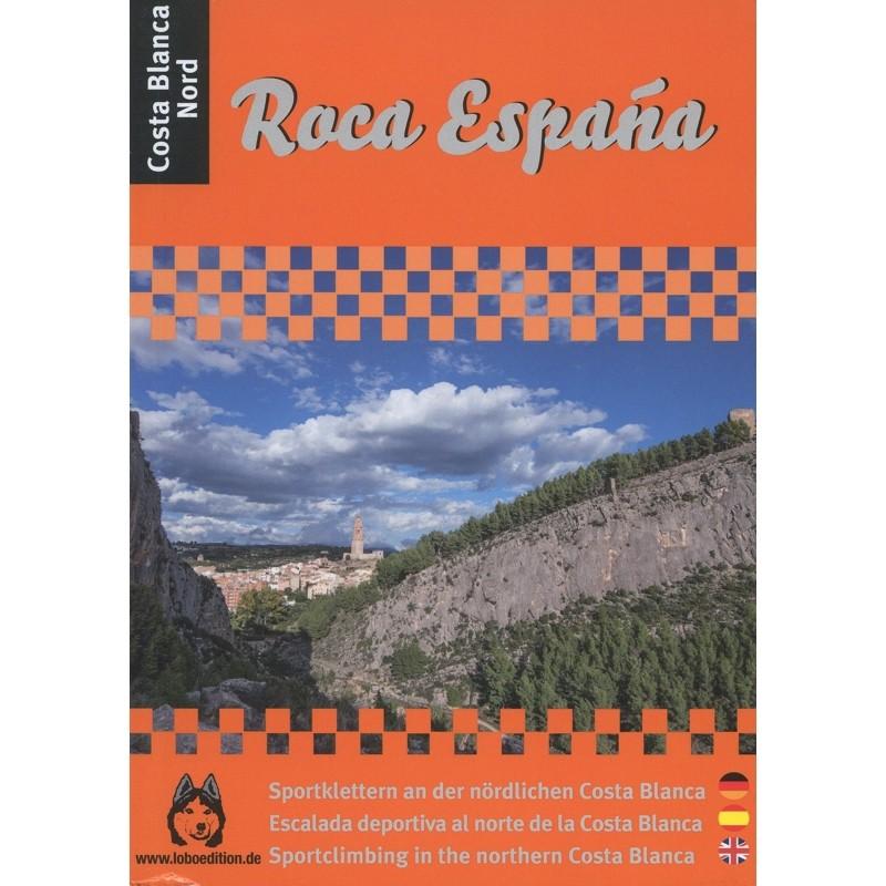 Roca Espana: Costa Blanca North by Loboedition