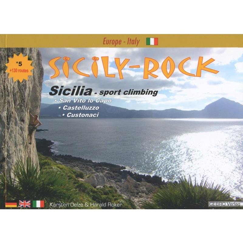 Sicily Rock: Sicilia Sport Climbing by Gebro Verlag