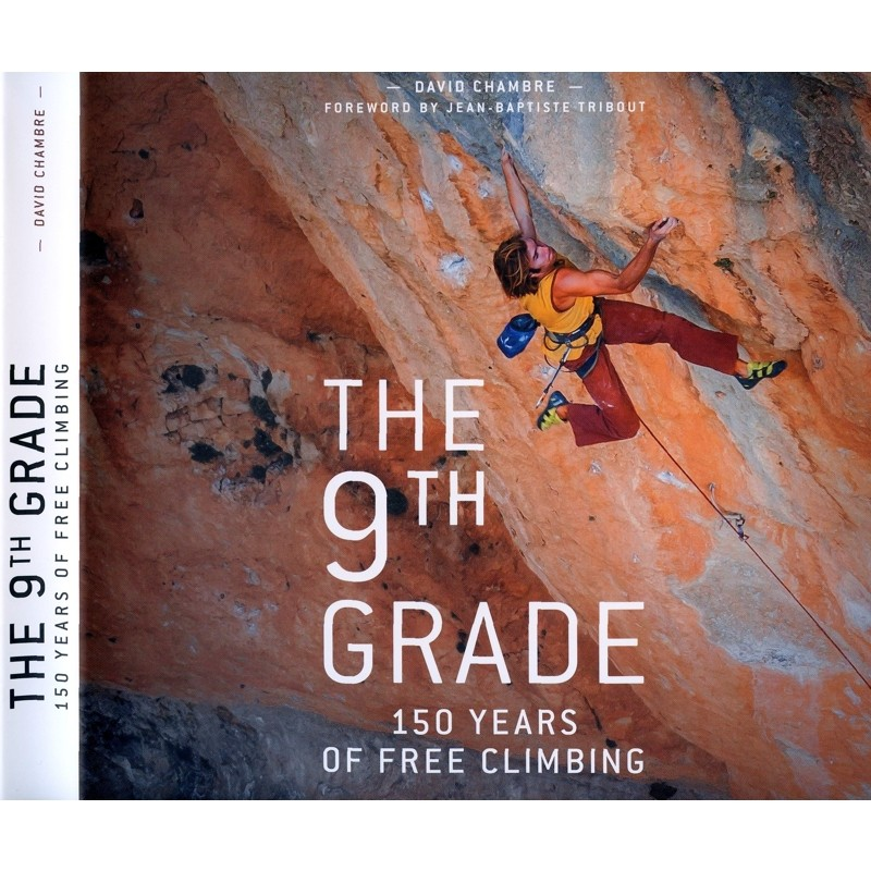 The 9th Grade: SIGNED by Catherine Destivelle: 150 Years of Free Climbing by Books And Maps
