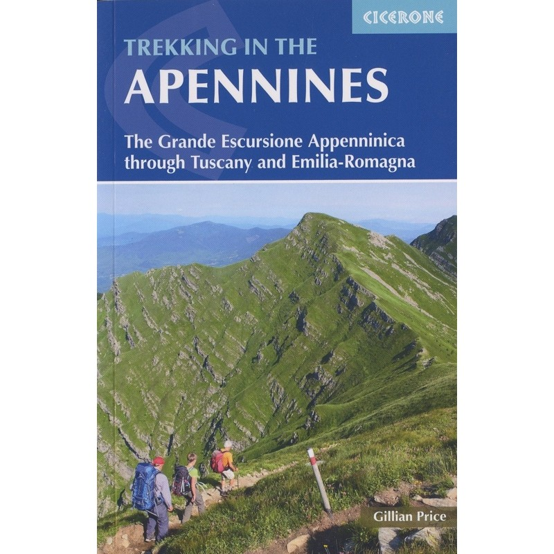 Trekking in the Apennines: The Grande Escursione Appenninica through Tuscany and Emilia-Romagna by Cicerone