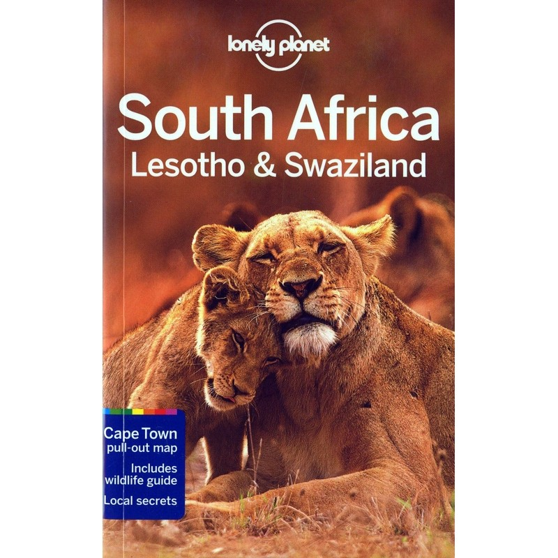 South Africa Lesotho & Swaziland by Lonely Planet