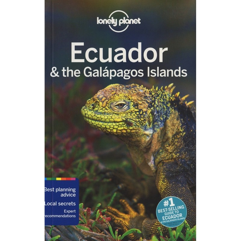 Ecuador & the Galapagos Islands by Lonely Planet