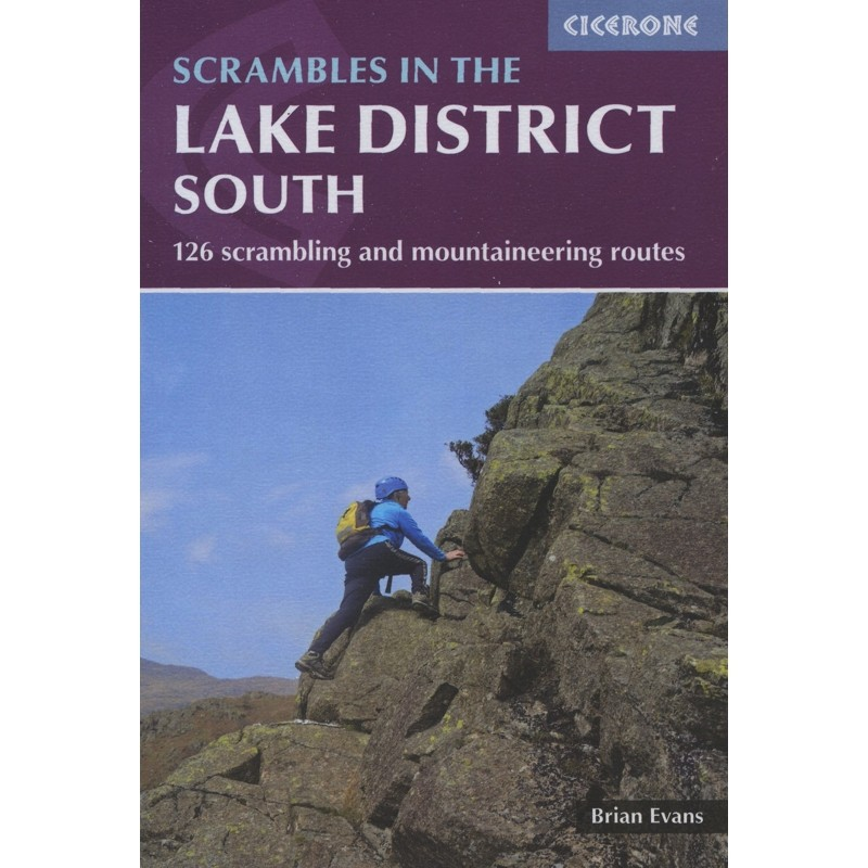 Scrambles in the Lake District South: 126 scrambling and mountaineering routes by Cicerone