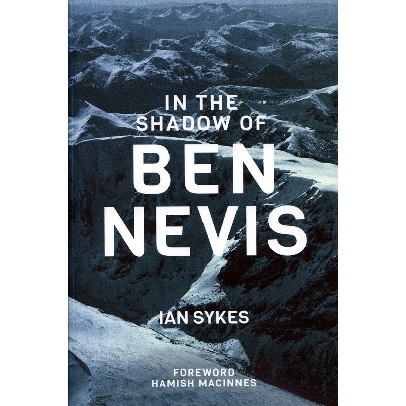 In the Shadow of Ben Nevis by Baton Wicks