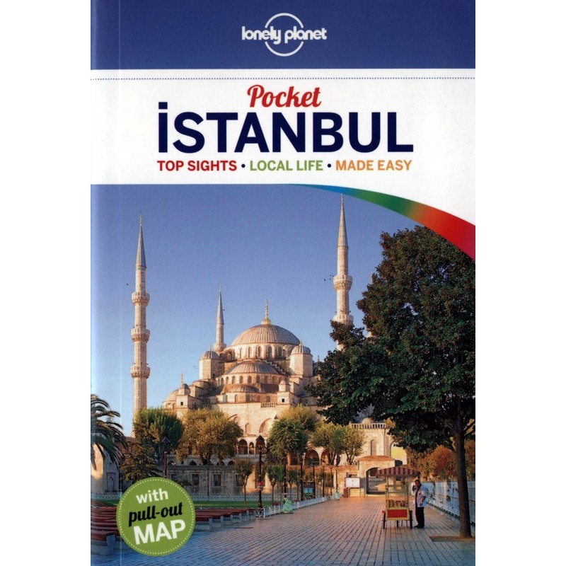 Pocket Istanbul: Top Sights - Local Life - Made Easy by Lonely Planet