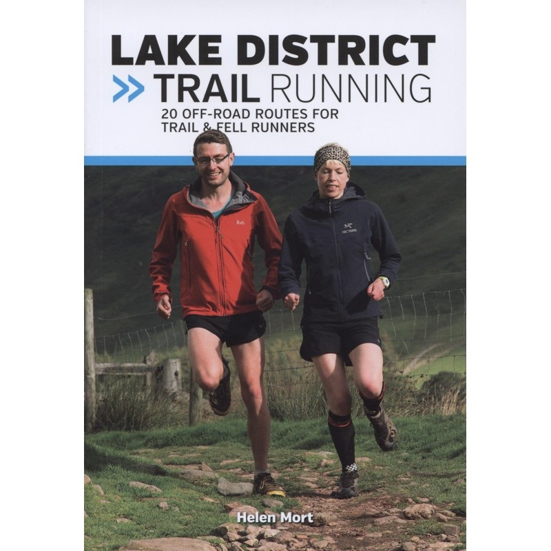 Lake District Trail Running: 20 off-road routes for trail & fell runners
