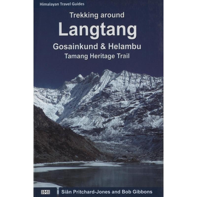 Trekking around Langtang: Gosainkund & Helambu - Tamang Heritage Trail
