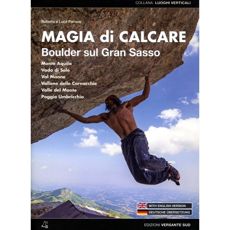 Magia di Calcare: Bouldering on Gran Sasso by Versante Sud