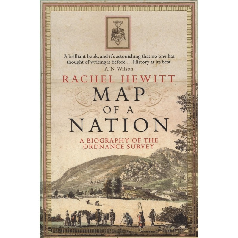Map of a Nation: A biography of the Ordnance Survey by Granta Books