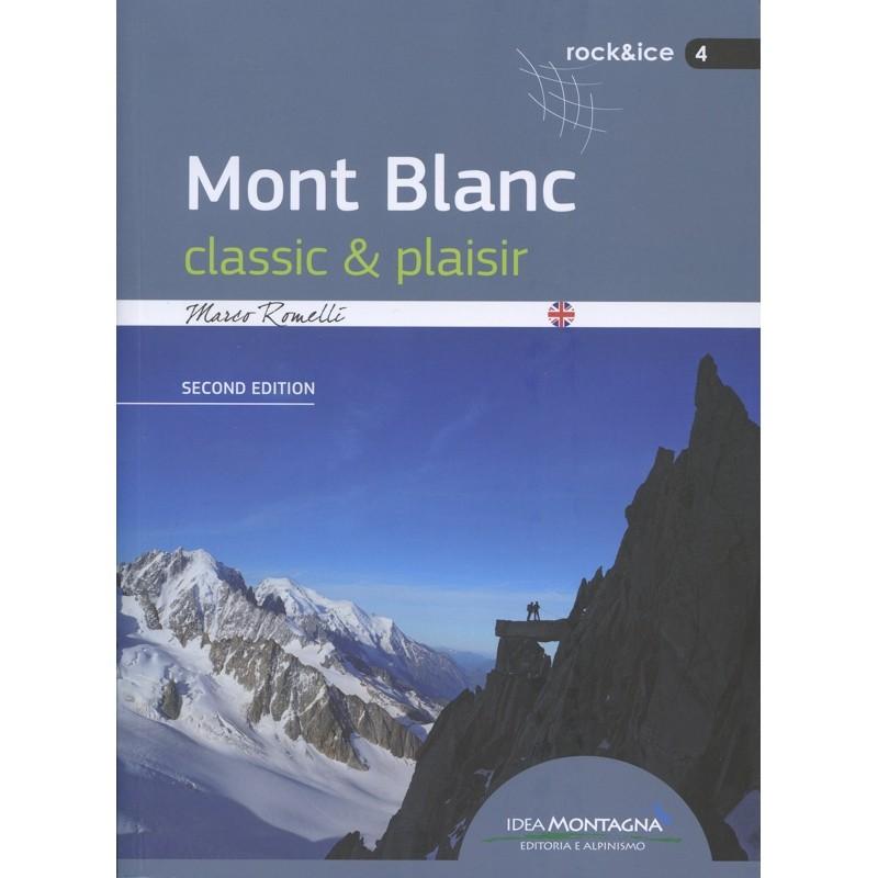 Mont Blanc: classic & plaisir by Idea Montagna