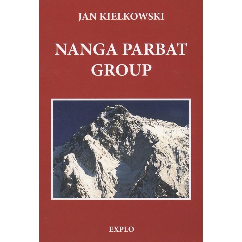 Nanga Parbat Group: monograph - guide - chronicle by Explo