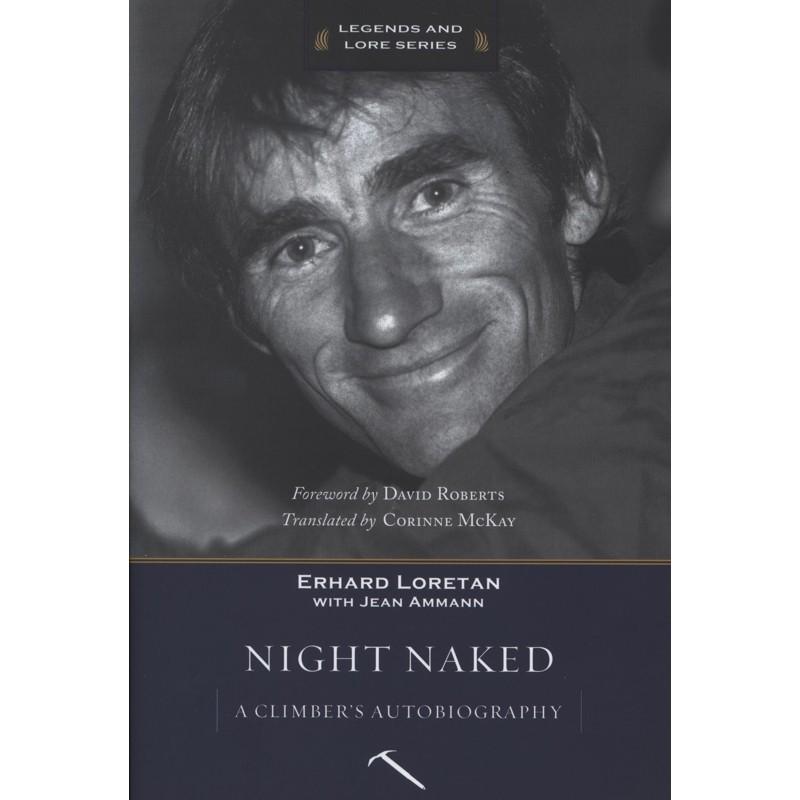 Night Naked: Erhard Loretan