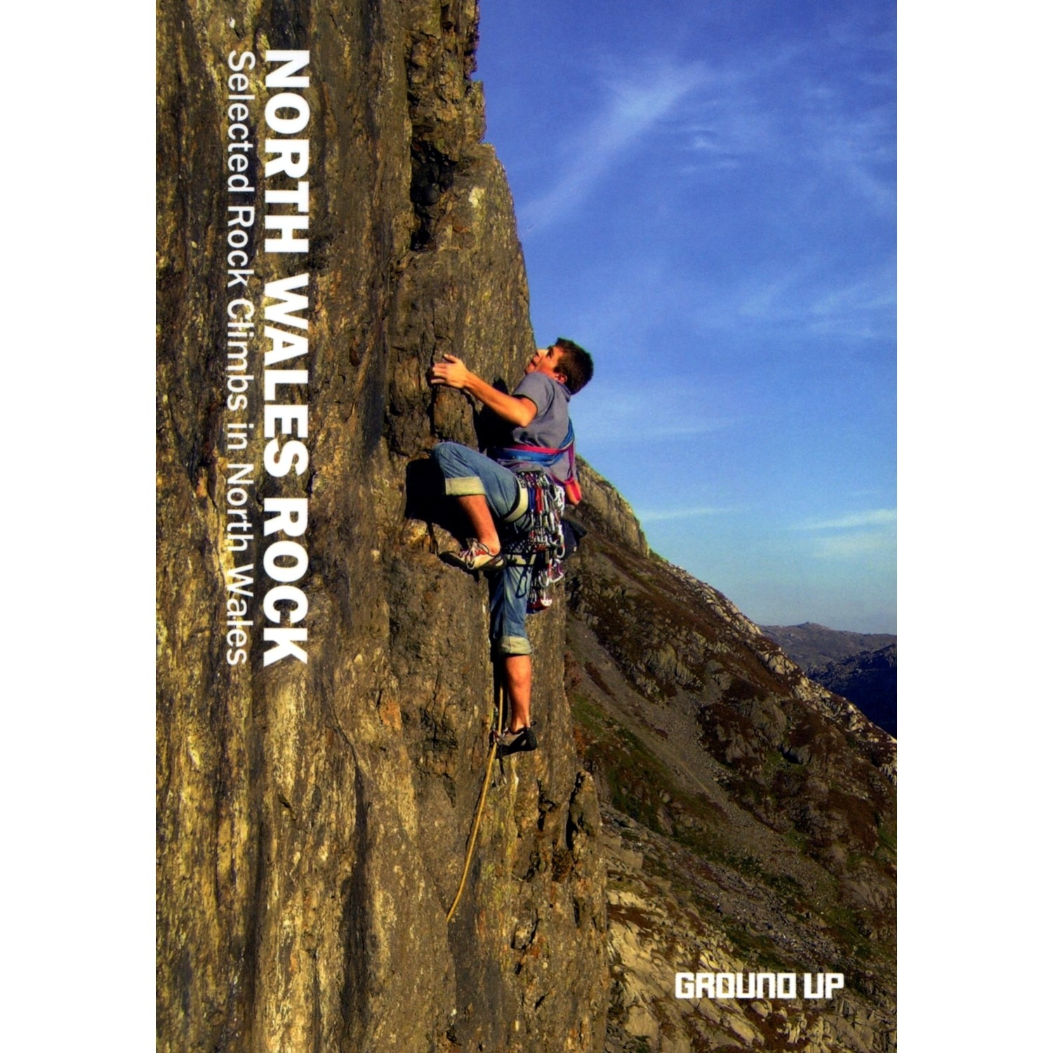 North Wales Rock: Selected Rock Climbing in North Wales