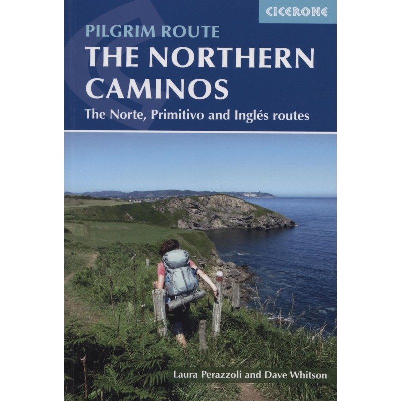The Northern Caminos: The Norte Primitivo and Ingles Routes by Cicerone