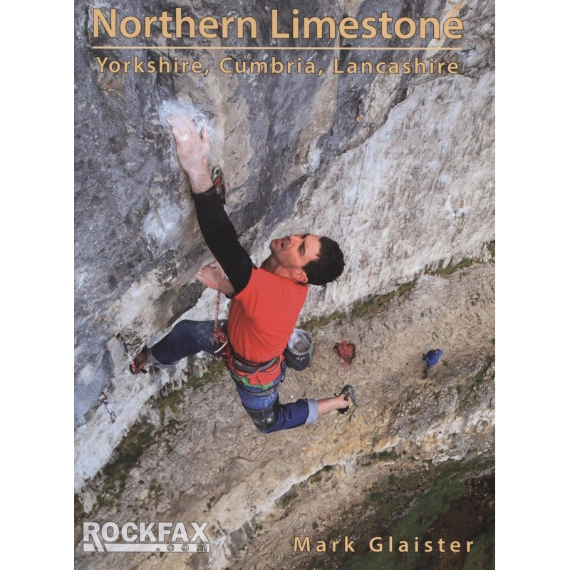 Northern Limestone: Yorkshire Cumbria & Lancashire by Rockfax