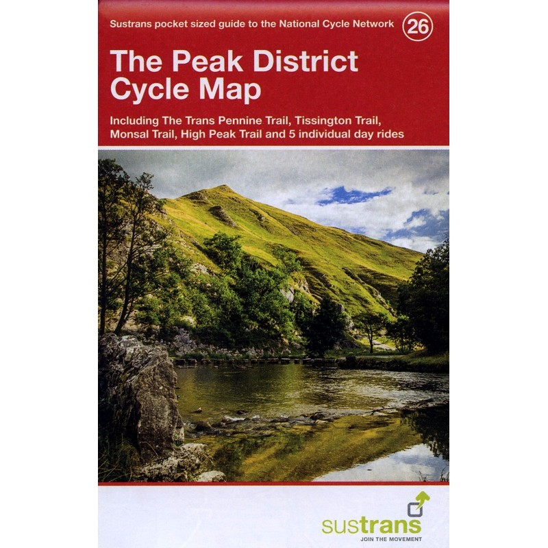 The Peak District Cycle Map: Sustrans 26 by Sustrans