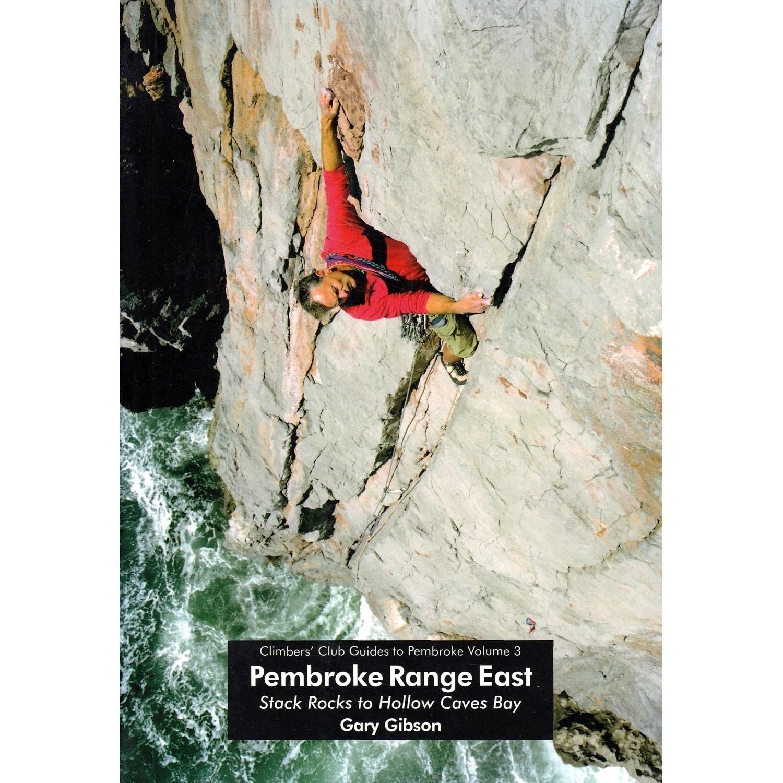 Pembroke Range East (Volume 3): Climbers' Club