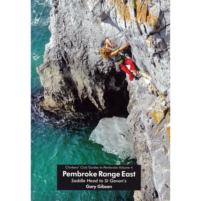 Pembroke Range East (Volume 4): Climbers' Club