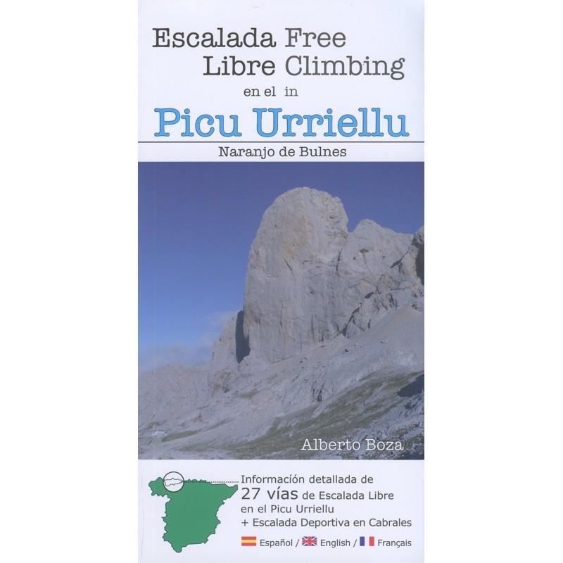 Free Climbing in Picu Urriellu: Naranjo de Bulnes by Cordillera Cantabrica