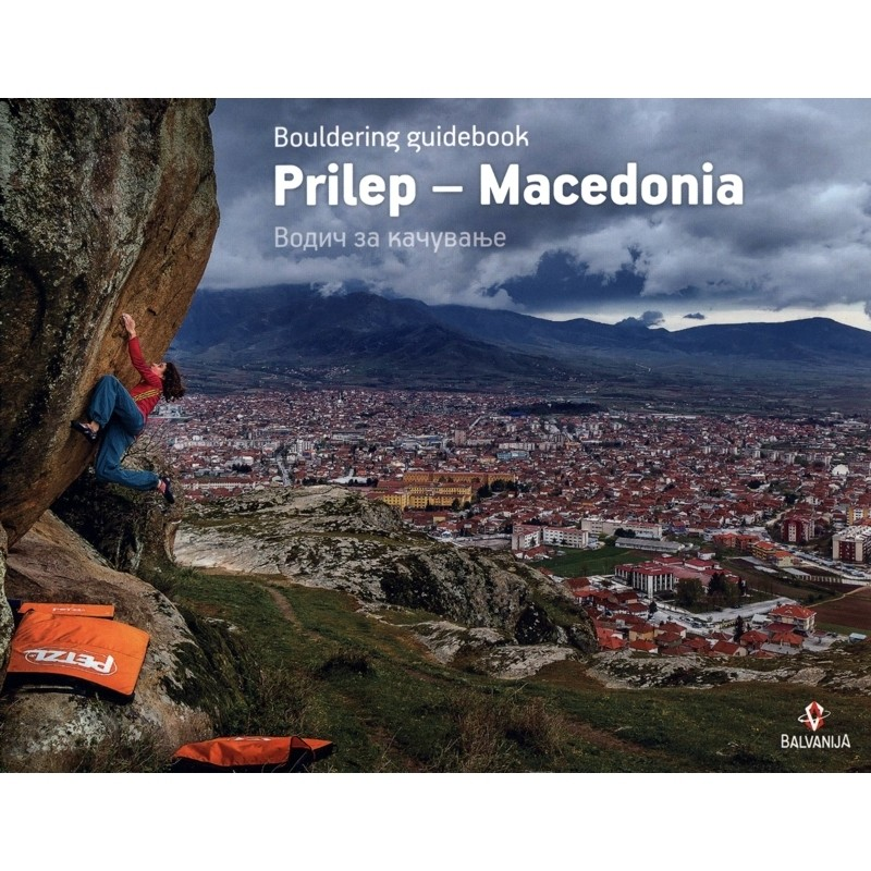 Prilep - Macedonia Bouldering Guidebook by Balvanija